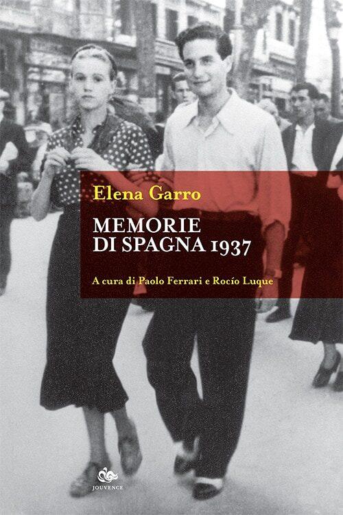 historica-jouvence-garro-memorie-spagna-1937