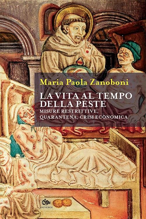 historica-jouvence-zanoboni-vita-tempo-peste