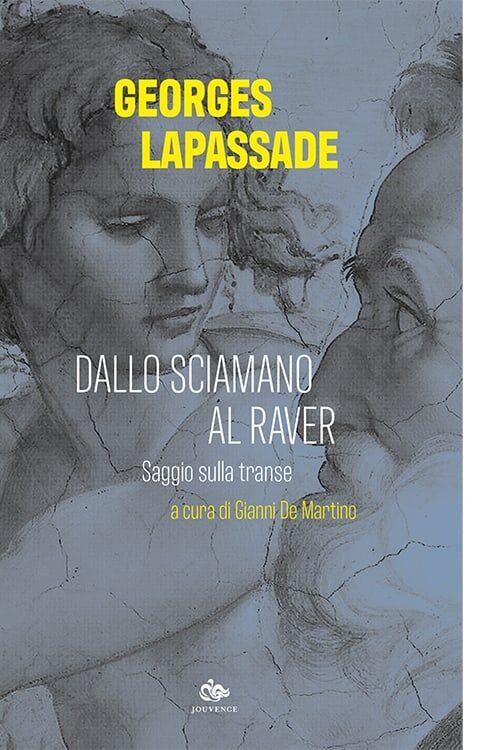 lascaux-lapassade-sciamano-raver